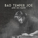 Bad Temper Joe And His Band