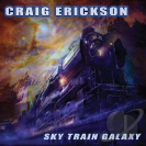 Craig Erickson - Sky Train Galaxy