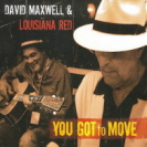 David Maxwell And Louisiana Red