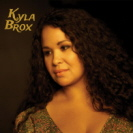 Kyla Brox - Throw Away Your Blues