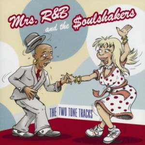 Mrs R+B and the Soulshakers