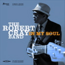 Robert Cray - In My Soul