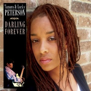 Tamara And Lucky Peterson - Darling Forever
