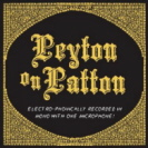 The Reverend Peyton - Peyton On Patton