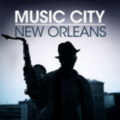 Various Artists - Music City New Orleans